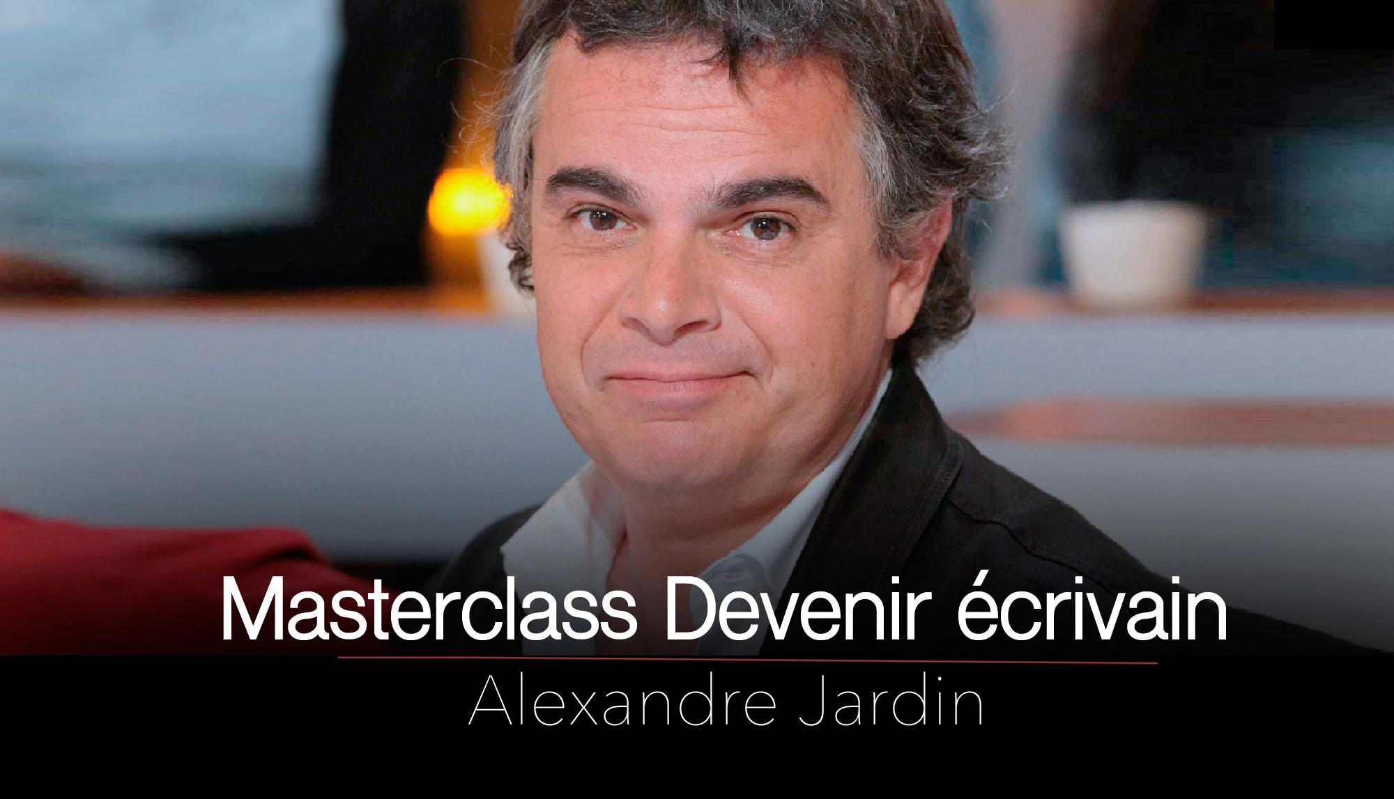 Alexandre jardin livres et masterclass for Alexandre jardin ecrivain